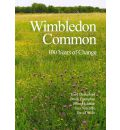 Wimbledon Common: 100 Years of Change