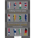 Civilising Criminal Justice: An International Restorative Agenda for Penal Reform