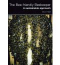The Bee-friendly Beekeeper: A Sustainable Approach