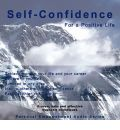 Self-confidence for a Positive Life