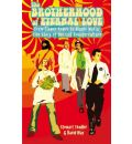 The Brotherhood of Eternal Love: From Flower Power to Hippie Mafia - The Story of the LSD Counterculture
