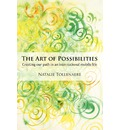 The Art of Possibilities: Creating Our Path in an International, Mobile Life