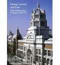 Living, Leisure and Law: Eight Building Types in England 1800-1914
