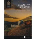 Clan and Castle: The Lives and Lands of Scotland's Great Families