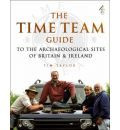 """Time Team"" Guide to the Archaelogical Sites of Britain and Ireland"