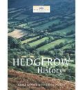 Hedgerow History: Ecology, History and Landscape Character