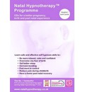 Natal Hypnotherapy Programme (for Hospital or Birth Centre): A Self Hypnosis CD Programme for a Better Pregnancy and Birth Experience