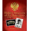 Hidden Treasures of the Romanovs: Saving the Royal Jewels