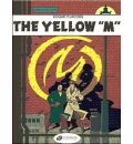 """The Adventures of Blake and Mortimer: The Yellow """"M"""" v. 1"""
