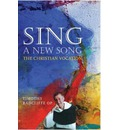 Sing a New Song: The Christian Vocation