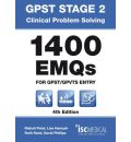 GPST Stage 2 - Clinical Problem Solving - 1400 EMQs for GPST / GPTVS Entry