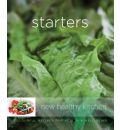 Starters: Colourful Recipes for Health and Well-being