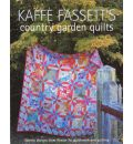 Kaffe Fassett's Country Garden Quilts: Twenty Designs from Rowan for Patchwork and Quilting