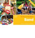 Sand: Providing Continuity in Purposeful Play and Exploration