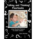 Talking and Thinking Floorbooks: Using 'Big Book Planners' to Consult Children