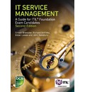 IT Service Management: A Guide for ITIL Foundation Exam Candidates