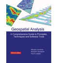 Geospatial Analysis: A Comprehensive Guide to Principles, Techniques and Software Tools