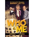 "Who And Me: The Memoir of Barry Letts, ""Doctor Who"" Producer 1969-1974"