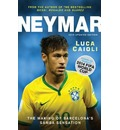 Neymar 2015: The Making of the World's Greatest New Number 10