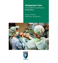 Intrapartum Care for the MRCOG and Beyond