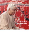 J Krishnamurti in Conversation with Prof Allan Anderson: v. 1