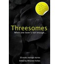 Threesomes: When One Lover is Not Enough