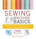 Sewing Machine Basics: A Step-by-step Course for First-time Stitchers