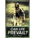Can Life Prevail?: A Radical Approach to the Environmental Crisis