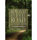 Beyond My Rocky Road: Continuation of My Rocky Road