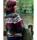 Scottish Heritage Knits: 25 Designer Handknits Using Rowan Yarns