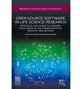 Open Source Software in Life Science Research: Practical Solutions to Common Challenges in the Pharmaceutical Industry and Beyond