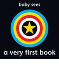 Baby Sees - A Very First Book