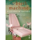 The Birth Machine