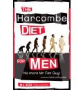 The Harcombe Diet for Men: No More Mr Fat Guy!