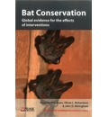 Bat Conservation: Global Evidence for the Effects of Interventions