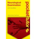 Pocket Tutor Neurological Examination