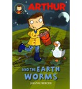 Arthur and the Earthworms