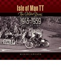 Isle of Man TT: Volume 1: The Golden Years 1913-1939