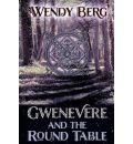 Gwenevere and the Round Table