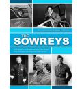 The Sowreys: A Unique and Remarkable Record of One Family's Sixty-five Years of Distinguished Service