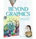 Beyond the Graphics: Innovative Illustration