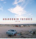 Abandoned Futures: A Journey to the Posthuman World