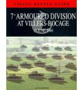 7th Armoured Division at Villers Bocage: 13th July 1944