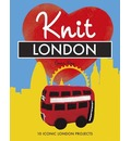 Knit London: 10 Iconic London Projects