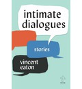 Intimate Dialogues