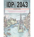 IDP: 2043: A Graphic Novel
