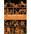 The New Hero: Every Age Needs Its Heroes Volume 1