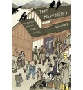 The New Hero: New Heroes for a New Age Volume 2