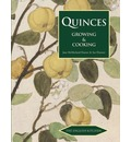 Quinces: Growing and Cooking
