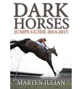 Dark Horses Jumps Guide 2014-2015